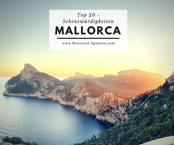 Sehenswürdigkeiten und interessante Orte auf Mallorca