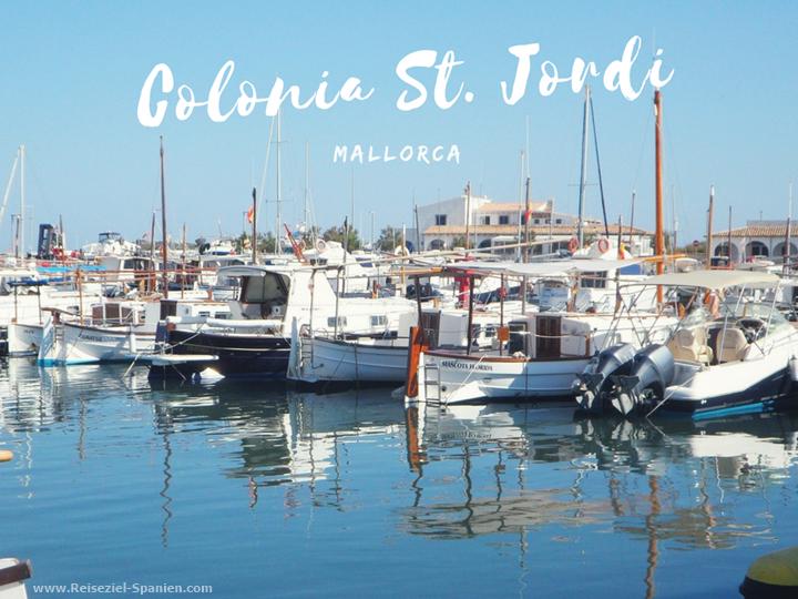 Urlaubsort im Süden Mallorcas: Colonia Sant Jordi